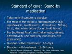 standard of care stand by medication