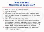 who can be a merit badge counselor