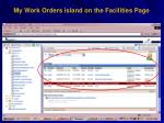 my work orders island on the facilities page