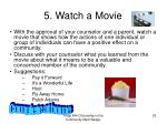 5 watch a movie