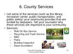 6 county services