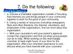 7 do the following