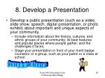8 develop a presentation