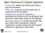 basic features of a digital signature