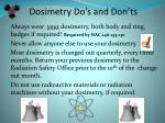 dosimetry do s and don ts