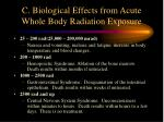 c biological effects from acute whole body radiation exposure