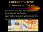 course content a properties of x rays