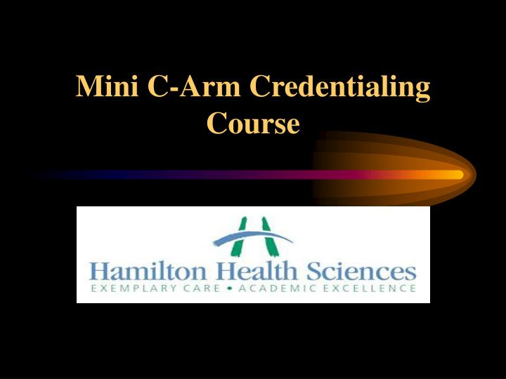 mini c arm credentialing course n.