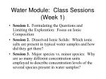 water module class sessions week 1