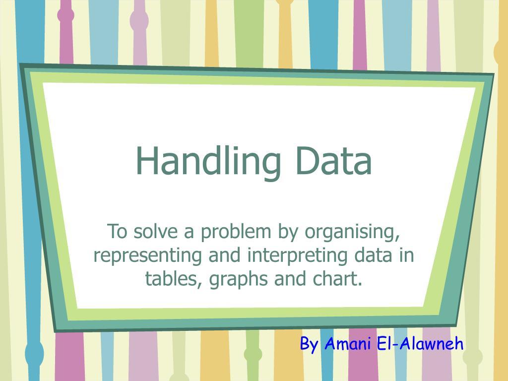 handling data l.