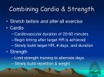 combining cardio strength