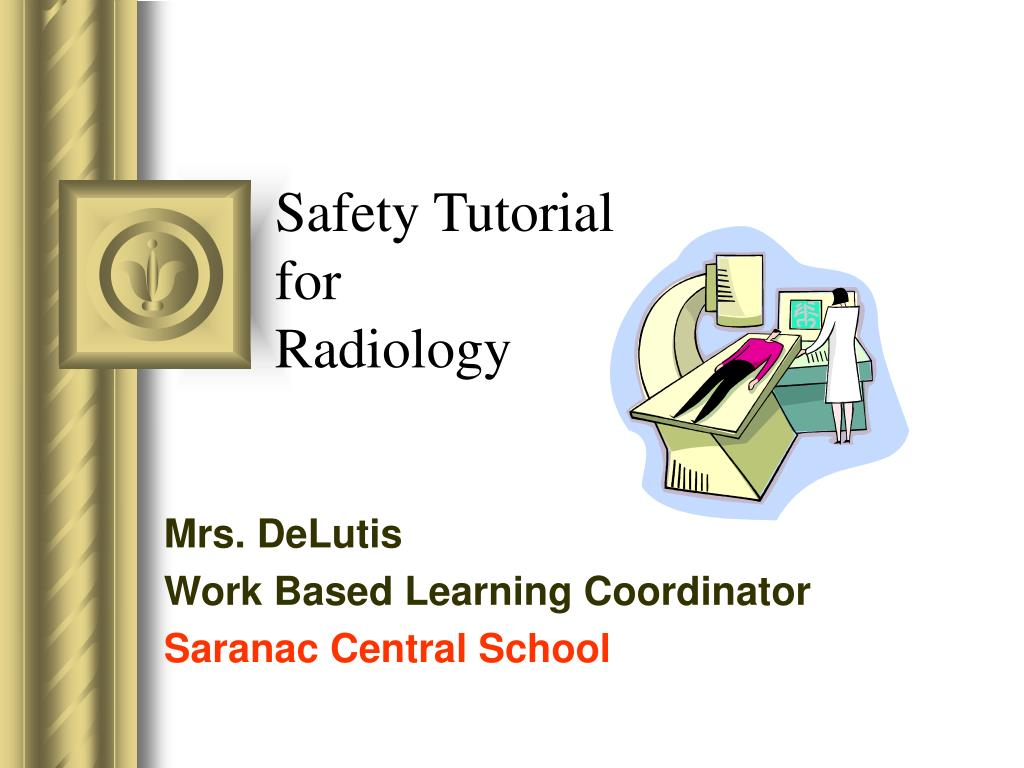 safety tutorial for radiology l.