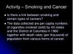 activity smoking and cancer