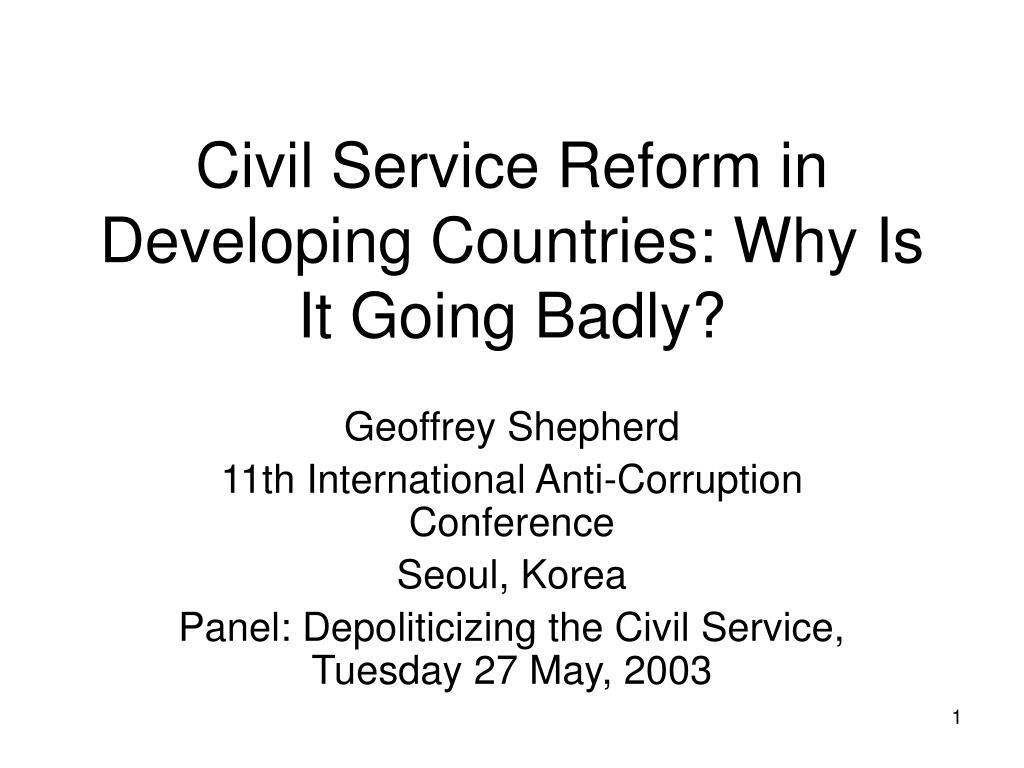 civil service reform in developing countries why is it going badly l.