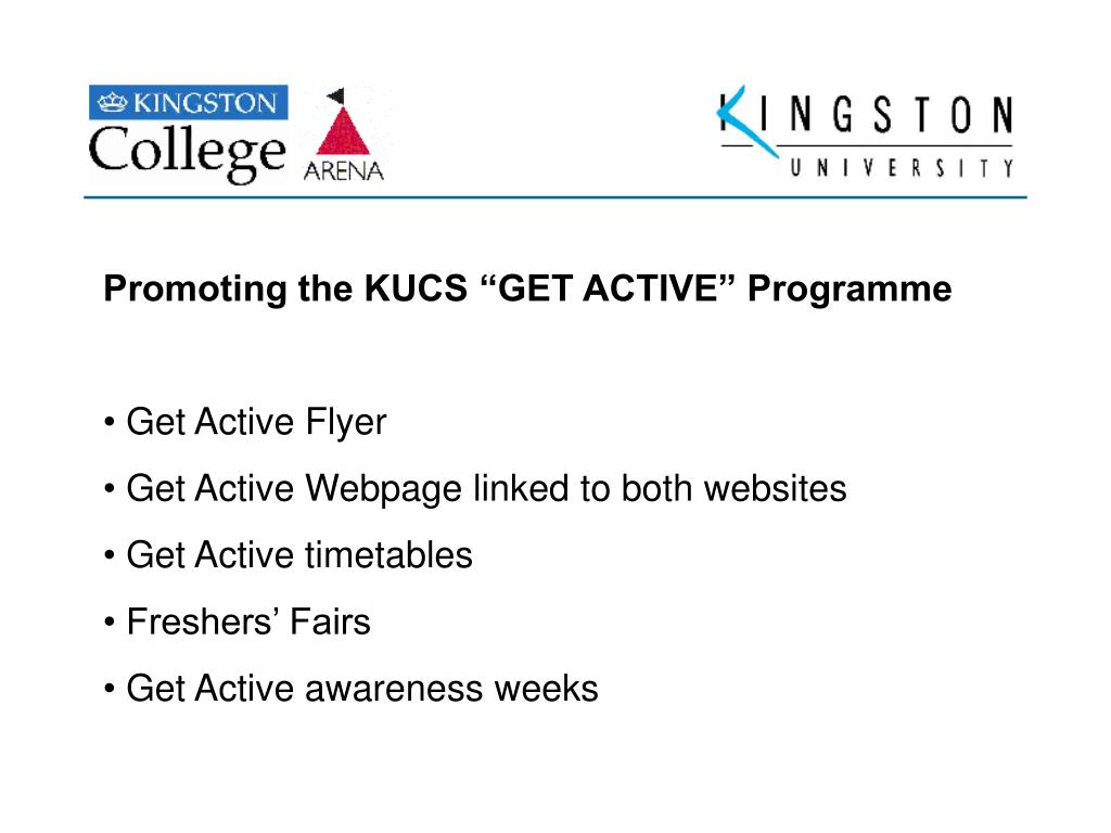 "Promoting the KUCS ""GET ACTIVE"" Programme"