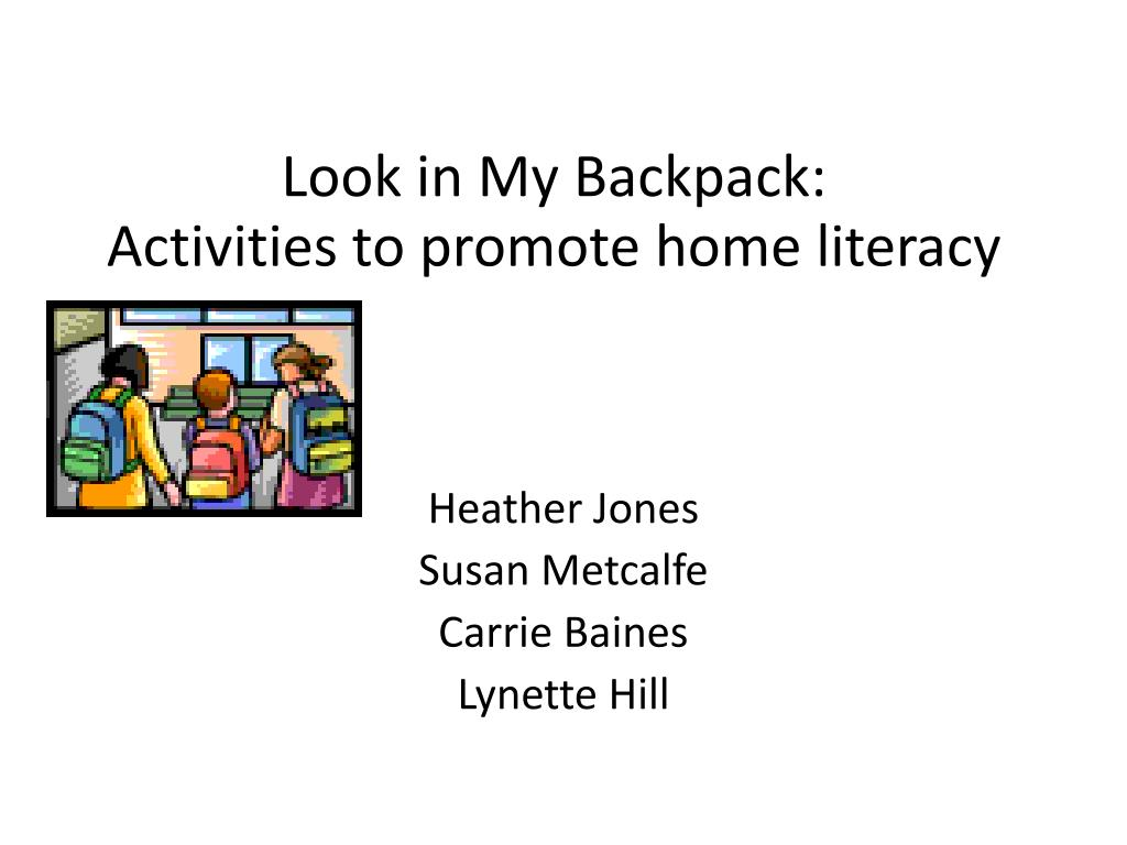 look in my backpack activities to promote home literacy l.