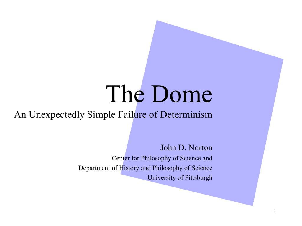 the dome an unexpectedly simple failure of determinism l.