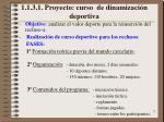 1 1 3 1 proyecto curso de dinamizaci n deportiva