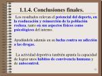 1 1 4 conclusiones finales