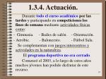 1 3 4 actuaci n1