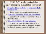 fase 3 transferencia de los aprendizajes a la realidad personal
