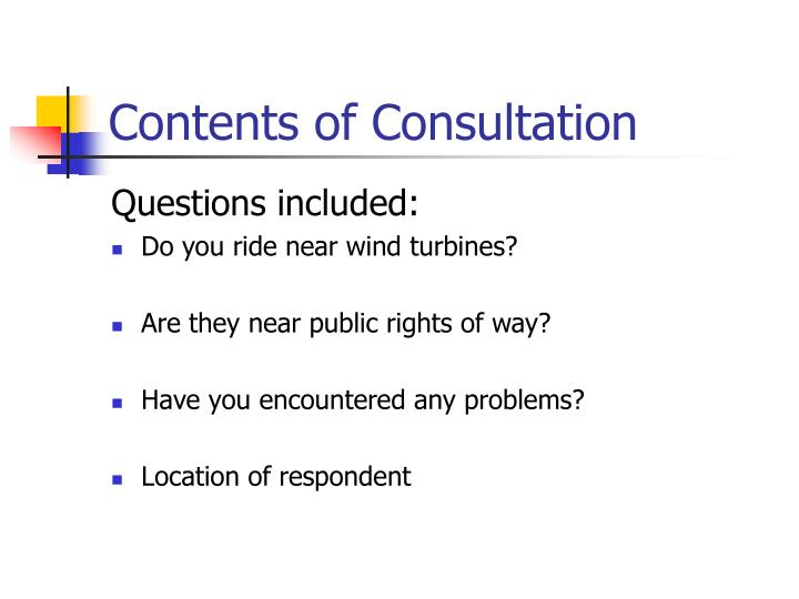 Contents of consultation
