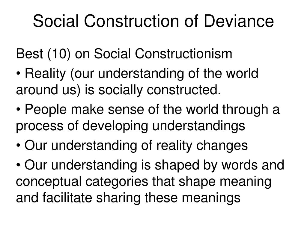 social construction of deviance l.