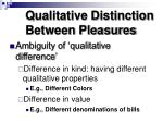 qualitative distinction between pleasures