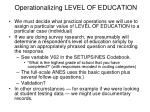operationalizing level of education