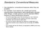 standard or conventional measures