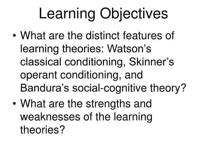 strengths of operant conditioning