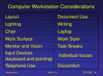 computer workstation considerations