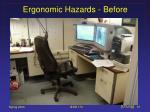 ergonomic hazards before55