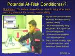 potential at risk condition s