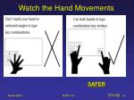 watch the hand movements40
