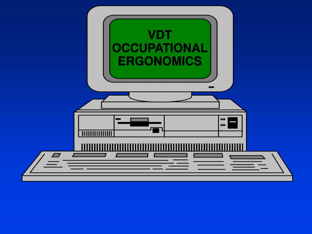vdt occupational ergonomics l.