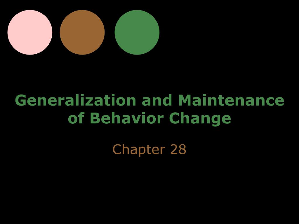 generalization and maintenance of behavior change l.