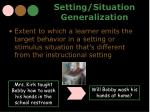 setting situation generalization