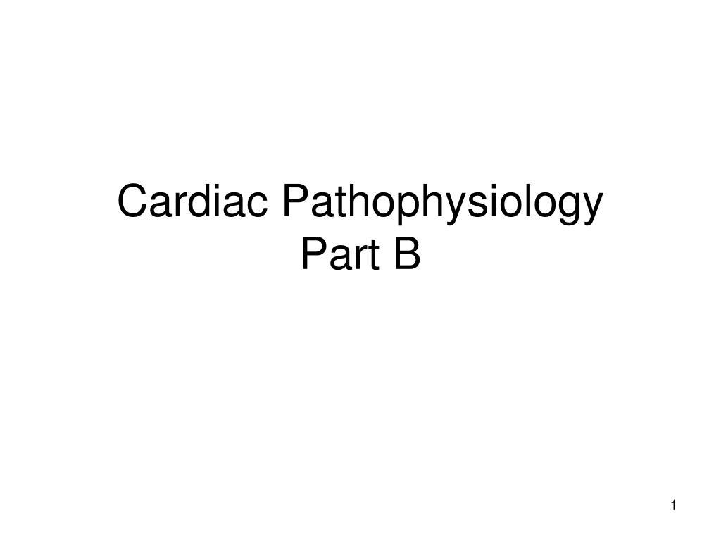 cardiac pathophysiology part b l.