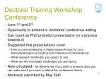 doctoral training workshop conference