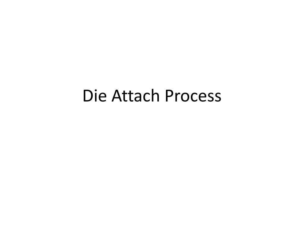 die attach process l.