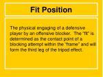 fit position