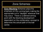 zone schemes