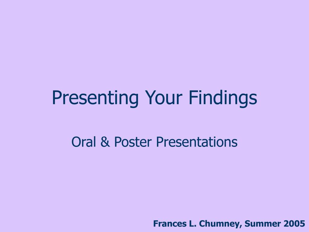 presenting your findings l.