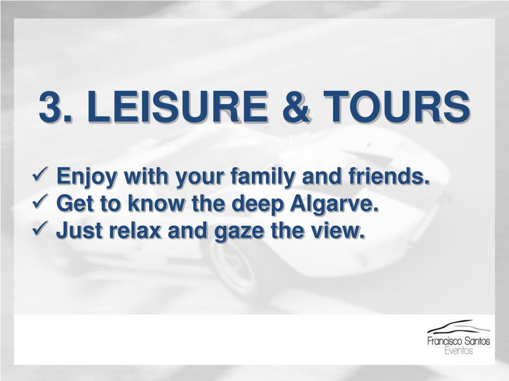 3. LEISURE & TOURS