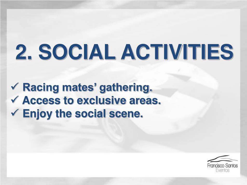 2. SOCIAL ACTIVITIES
