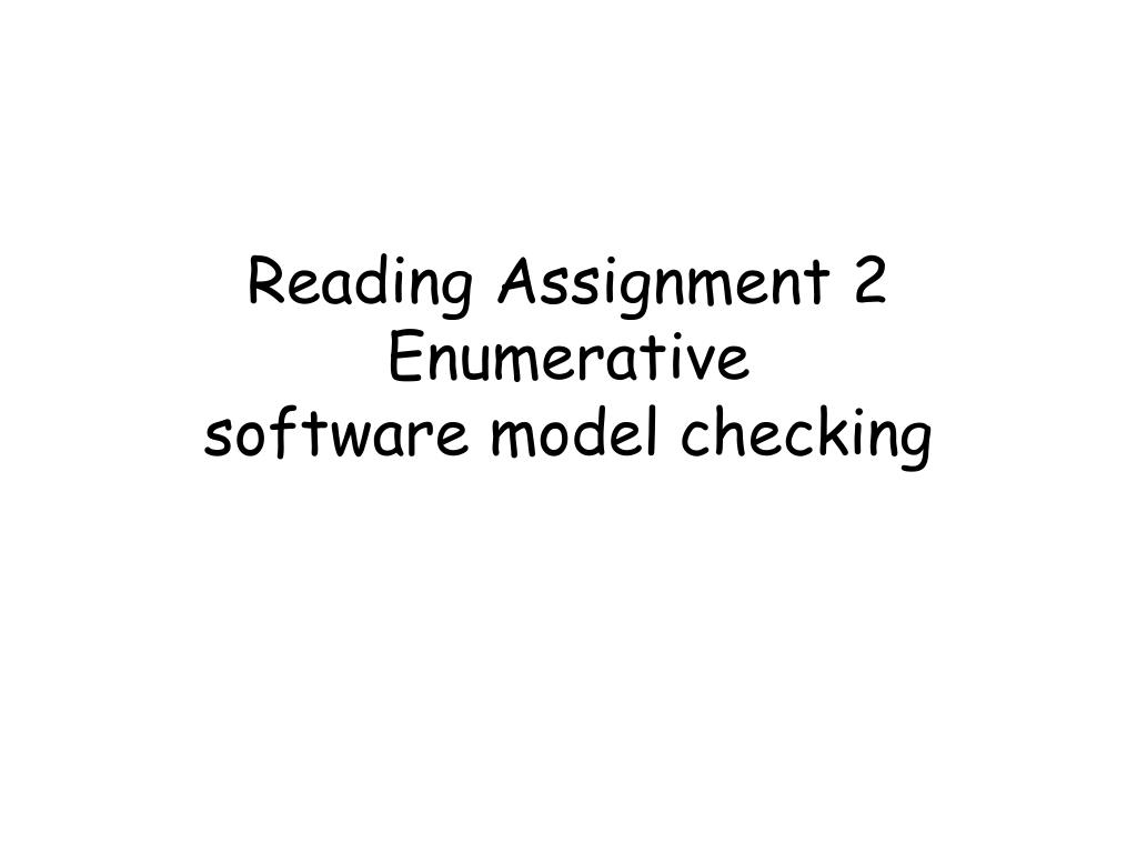 reading assignment 2 enumerative software model checking l.