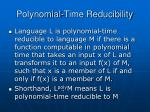 polynomial time reducibility
