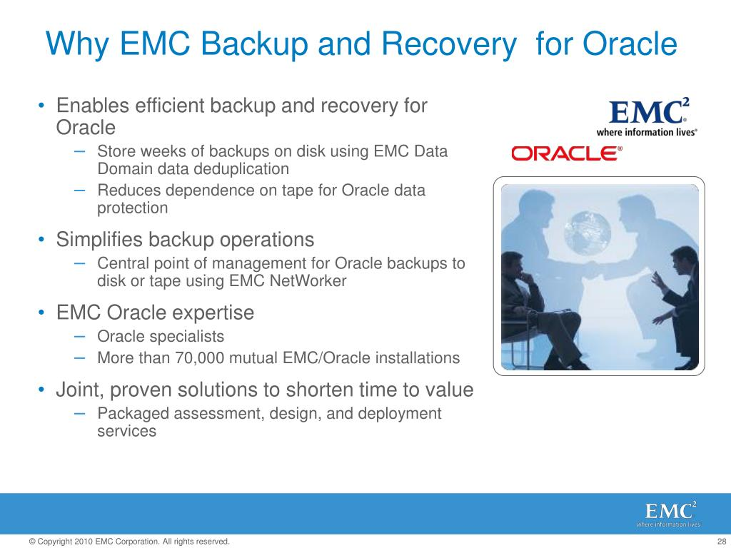 Why EMC Backup and Recovery  for Oracle