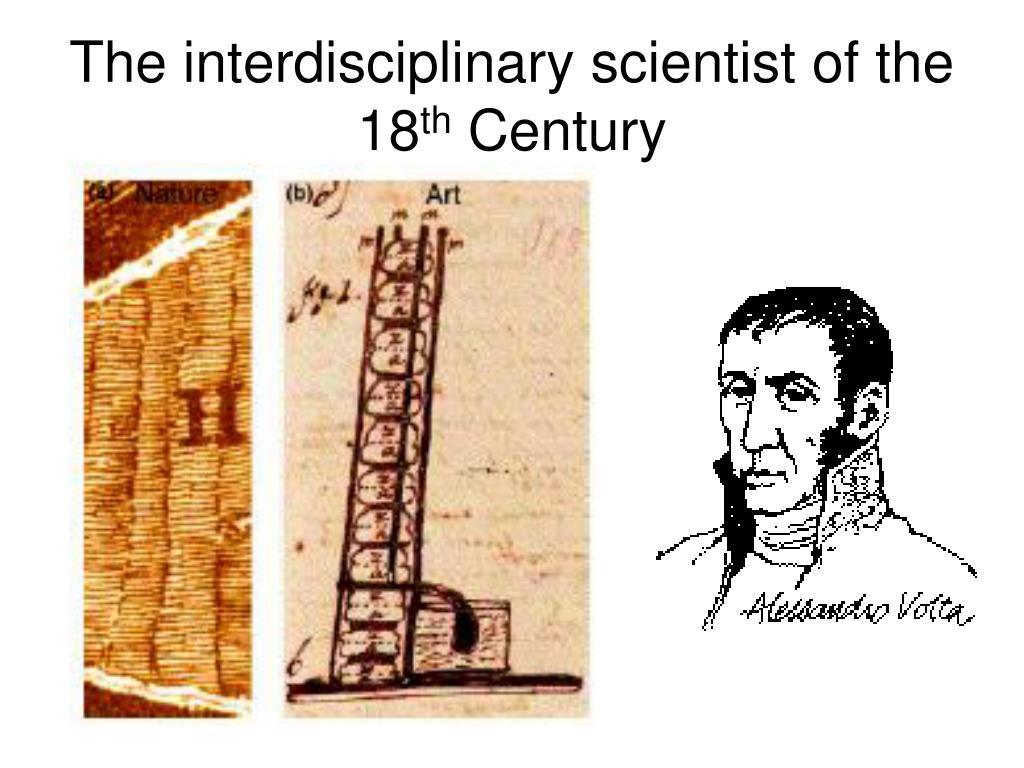 The interdisciplinary scientist of the 18